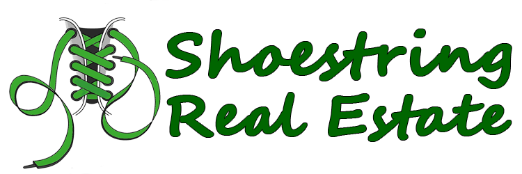 Real Estate Investing on a Shoe String!